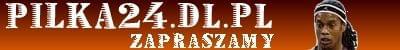 Pilka24.dl.pl - Piłkarski serwis informacyjny